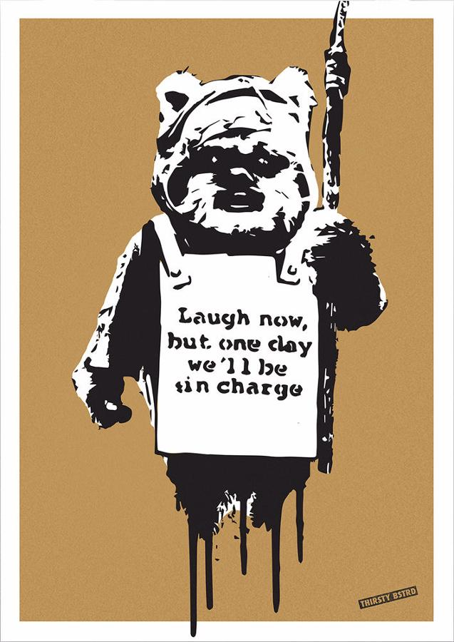 Laugh Now Ewok-Silk screen art print Thirsty Bstrd