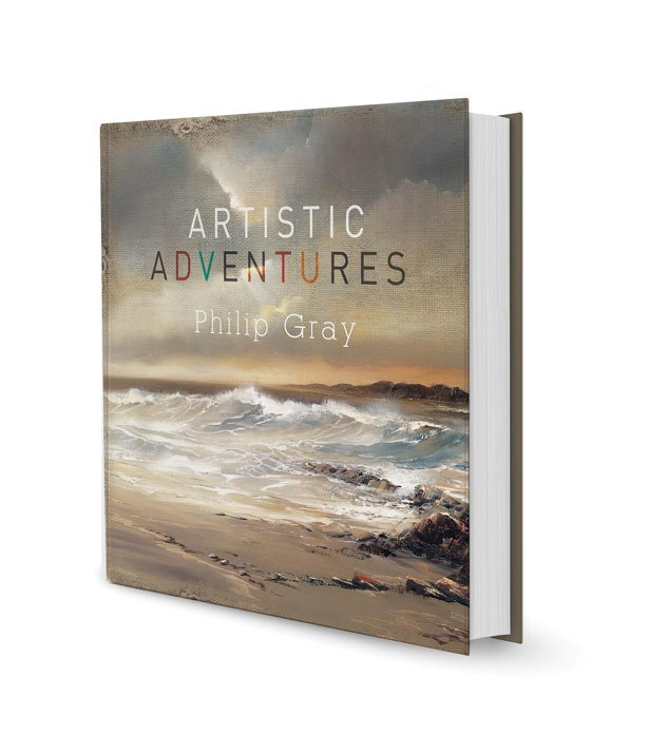 Artistic Adventures Open Edition Book by Philip Gray